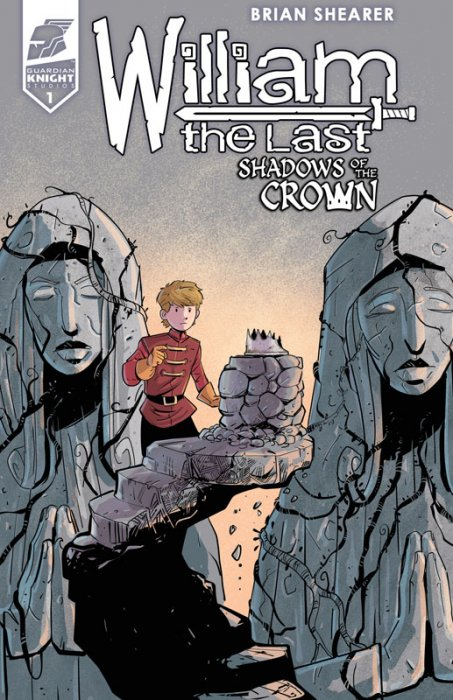 William the Last - Shadow of the Crown #1