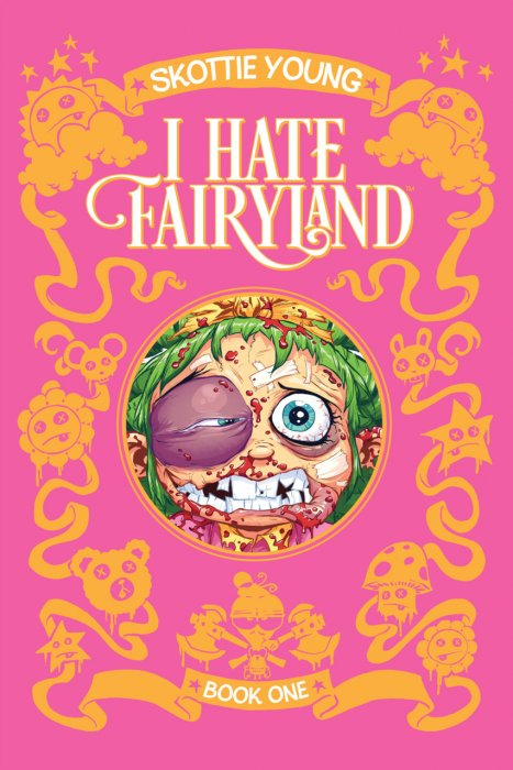 I Hate Fairyland – Book One