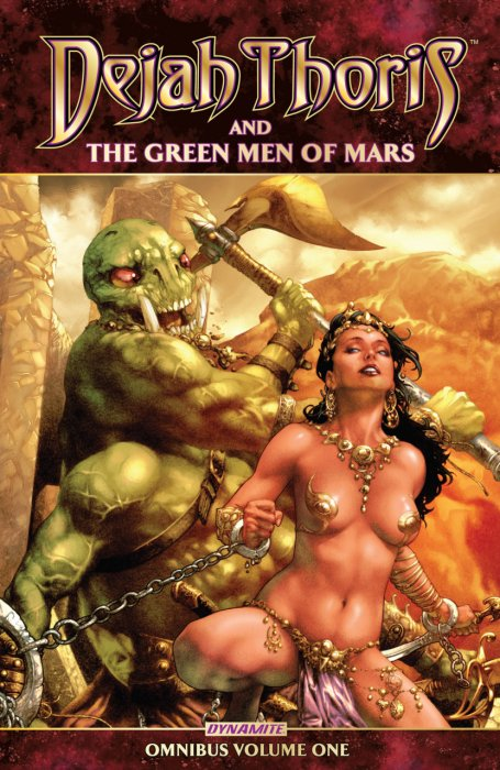 Dejah Thoris and the Green Men of Mars Omnibus #1