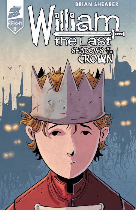 William the Last - Shadow of the Crown #2