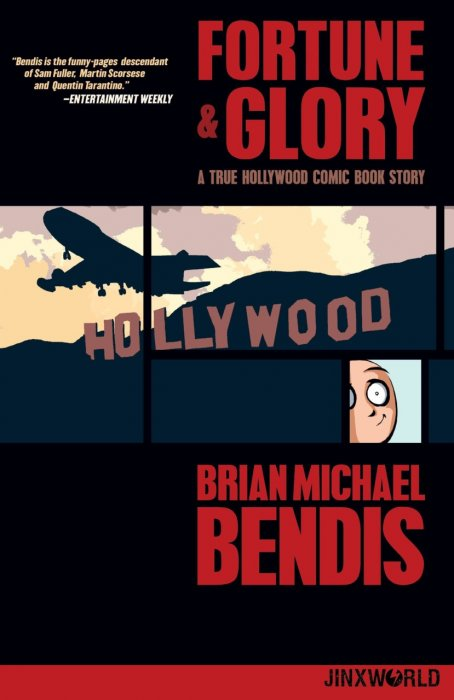 Fortune and Glory - A True Hollywood Comic Book Story #1 - TPB