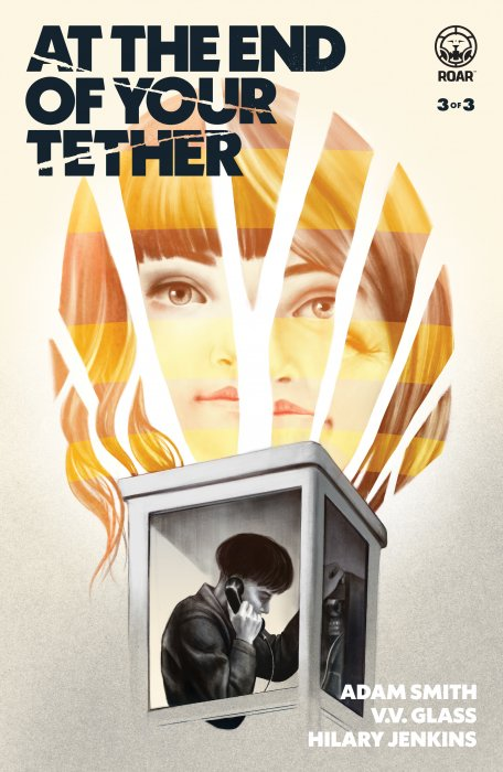 At the End of Your Tether #3