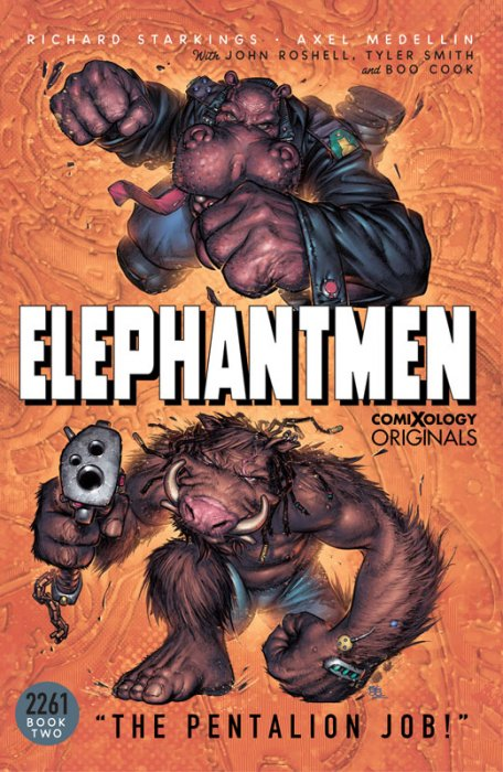 Elephantmen - 2261 Vol.2 - The Pentalion Job