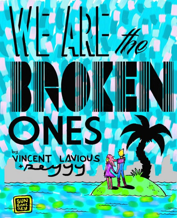 We Are The Broken Ones #1