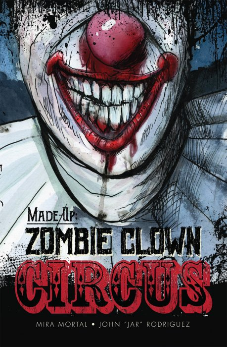 Made-Up - Zombie Clown Circus #1 - GN