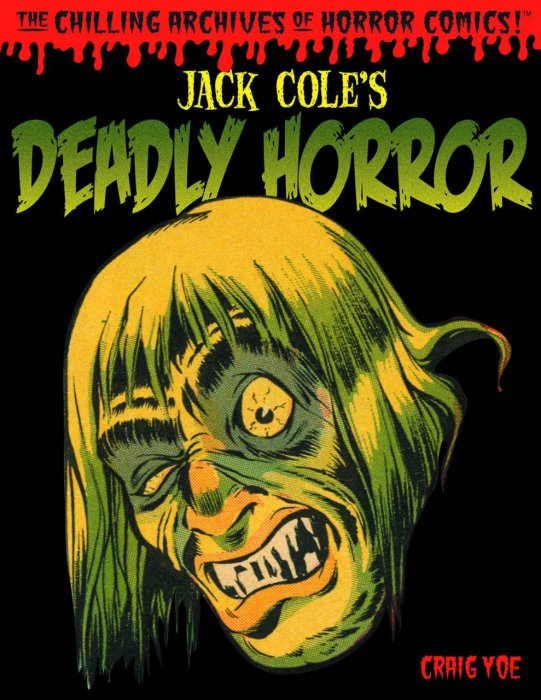 Jack Cole's Deadly Horror #1