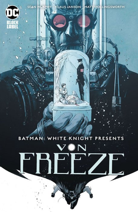 Batman - White Knight Presents - Von Freeze #1