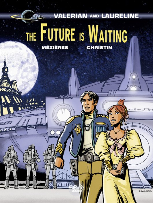 Valerian and Laureline #23 - The Future is Waiting