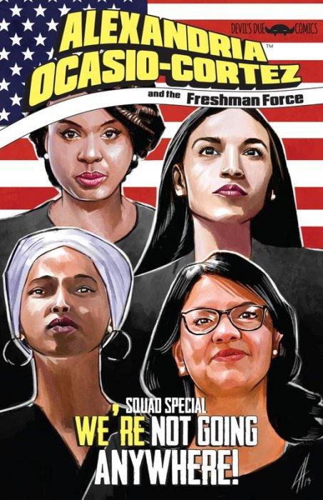Alexandria Ocasio-Cortez and the Freshman Force - Squad Special #1
