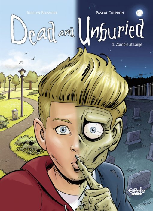 Dead and Unburied #1 - Zombie at Large