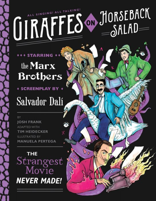 Giraffes on Horseback Salad - Salvador Dali, the Marx Brothers, and the Strangest Movie Never Made #1 - GN