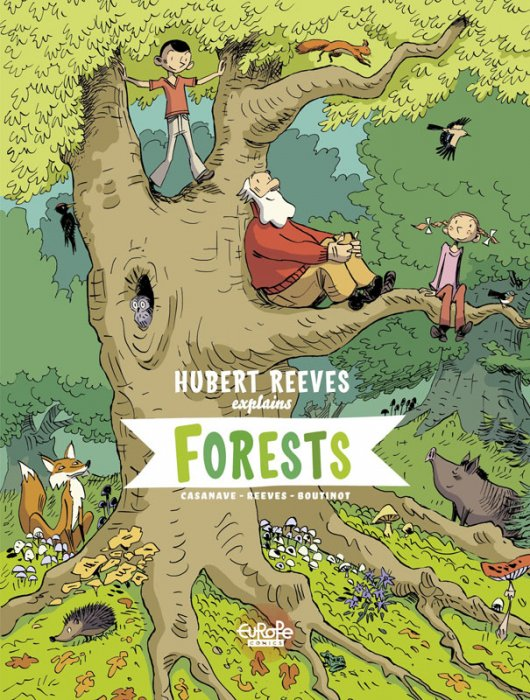 Hubert Reeves Explains #2 - Forests