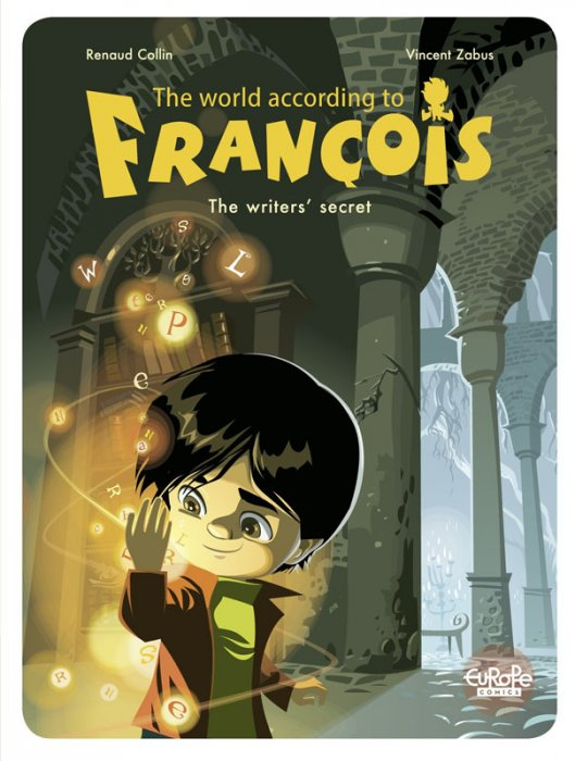 The World According to François Vol.1 - The Writers' Secret