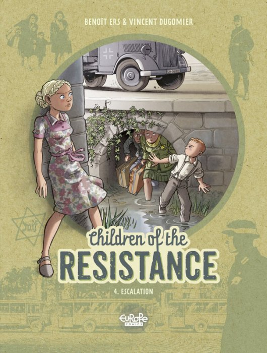 Children of the Resistance #4 - Escalation