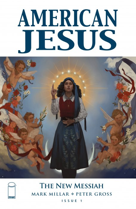 American Jesus - The New Messiah #1