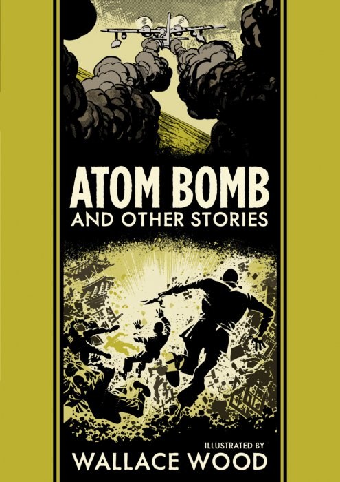 Atom Bomb and Other Stories #1 - HC