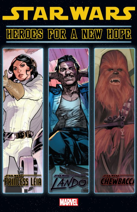 Star Wars - Heroes For A New Hope #1 - HC