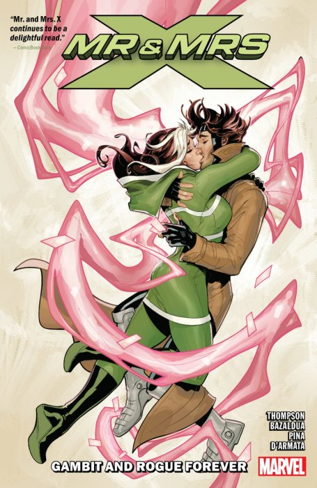 Mr. and Mrs. X v02 - Gambit And Rogue Forever Vol.2