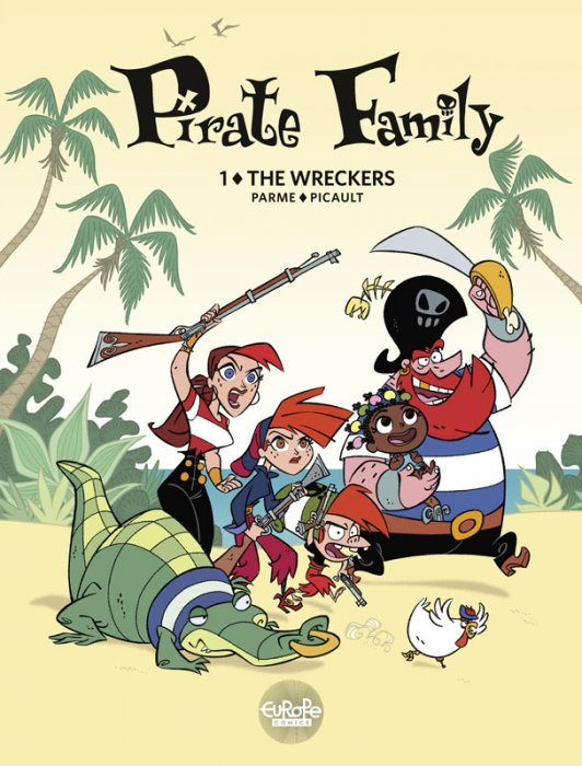 Pirate Family #1 - The Wreckers