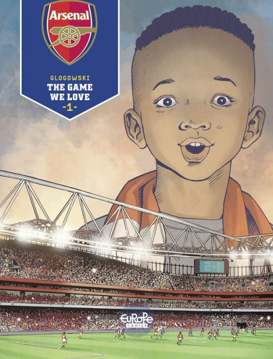 Arsenal FC Vol.1 - The Game We Love
