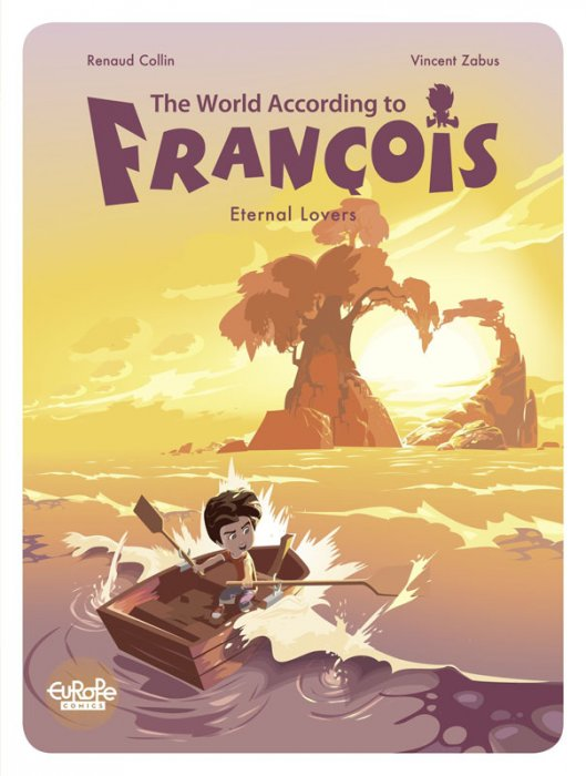 The World According to François Vol.2 - Eternal Lovers