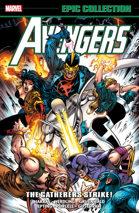 Avengers Epic Collection Vol.24 - The Gatherers Strike!