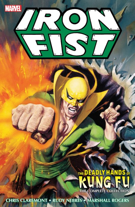 Iron Fist - Deadly Hands of Kung Fu - The Complete Collection #1 - TPB