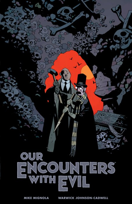 Our Encounters with Evil #1 - Adventures of Professor J.T. Meinhardt and His Assistant Mr. Knox