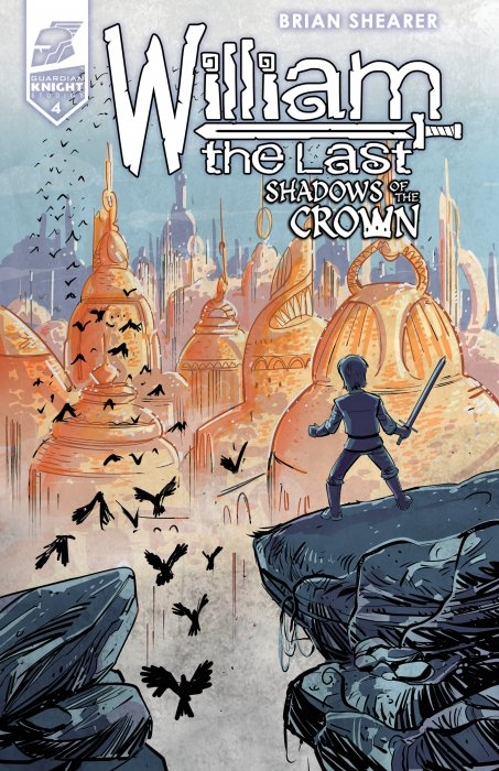 William the Last - Shadow of the Crown #4