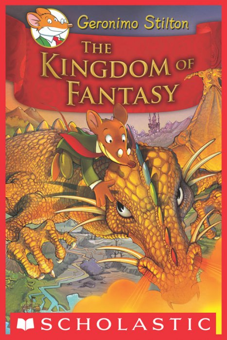 Geronimo Stilton and the Kingdom of Fantasy #1 - The Kingdom of Fantasy