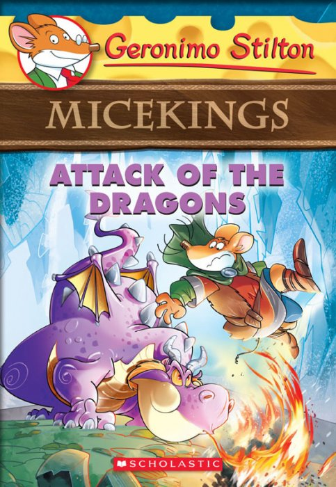 Geronimo Stilton Micekings #1 - Attack of the Dragons