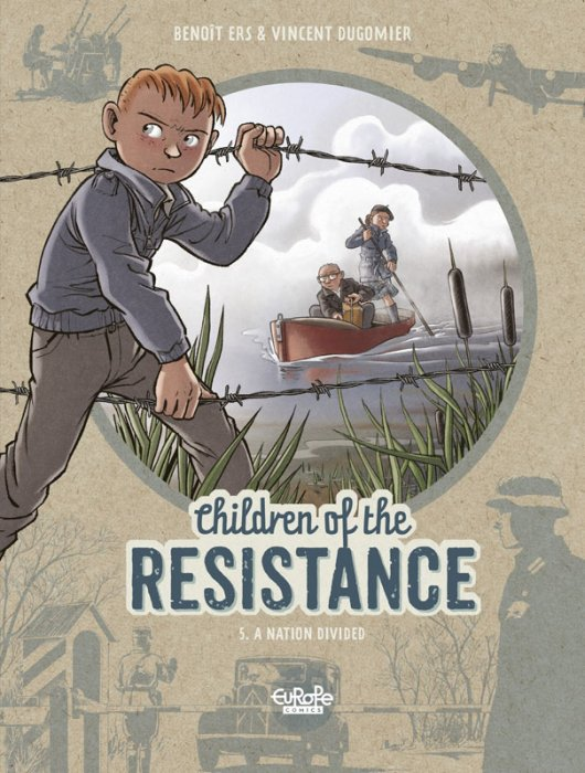 Children of the Resistance #5 - A Nation Divided
