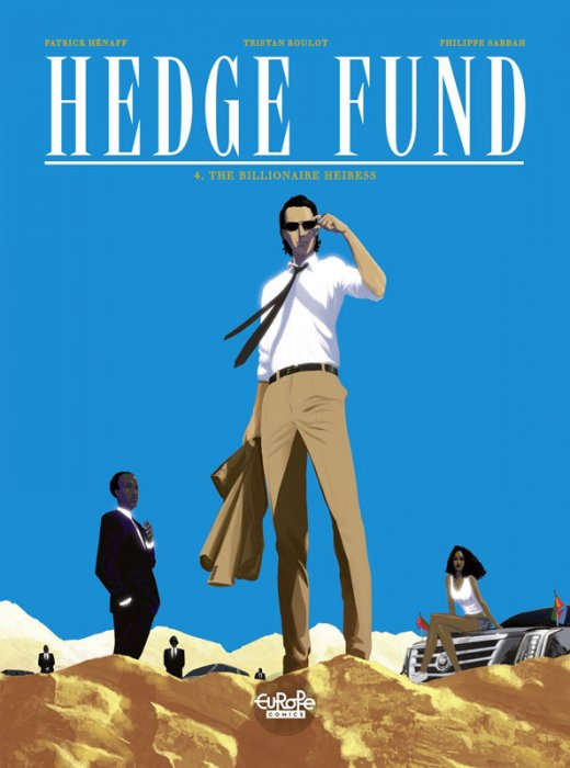 Hedge Fund #4 - The Billionaire Heiress