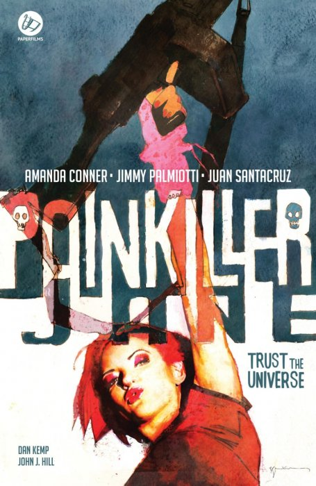 Painkiller Jane - Trust The Universe #1 - HC