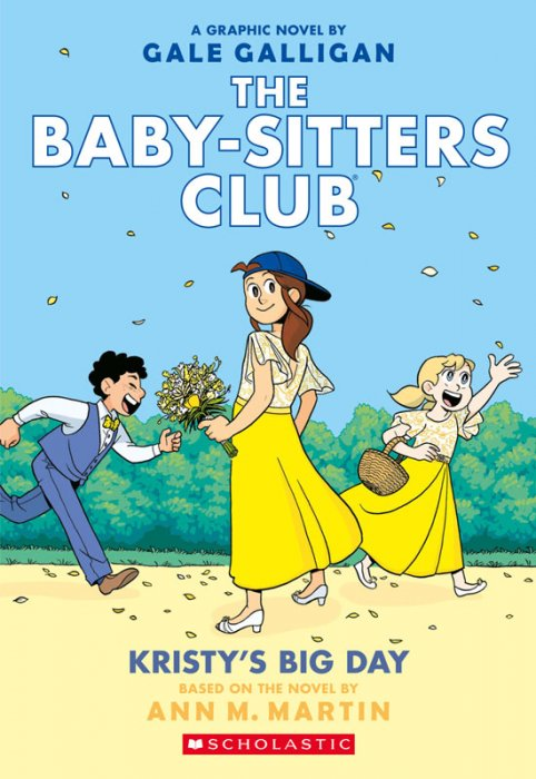 Baby-Sitters Club #6 - Kristy's Big Day