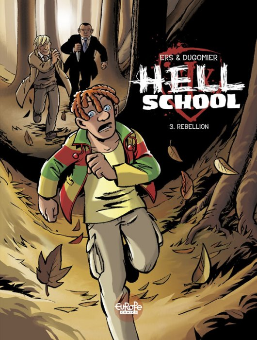 Hell School #3 - Rebellion