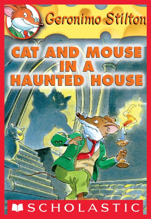 Geronimo Stilton #3 - Cat and Mouse in a Haunted House