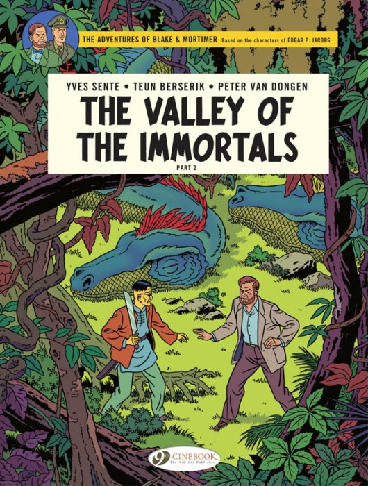 Blake & Mortimer #26 - The Valley of the Immortals, Part 2