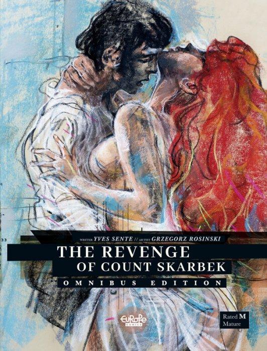 The Revenge of Count Skarbek Omnibus Edition #1