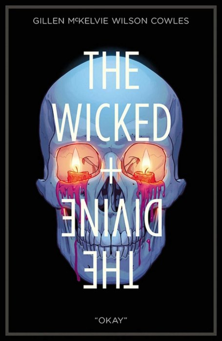 The Wicked + The Divine Vol.9 - 'Okay'