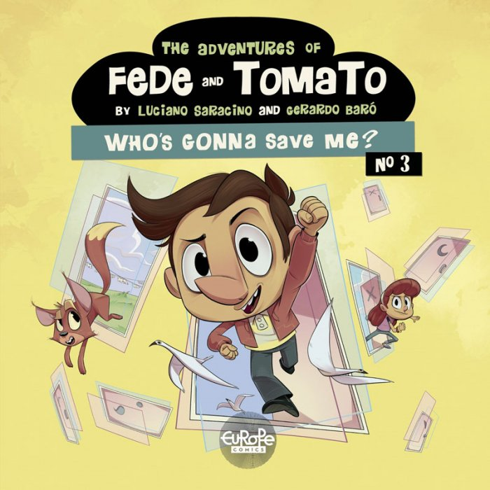 The Adventures of Fede and Tomato #3 - Who's Gonna Save Me