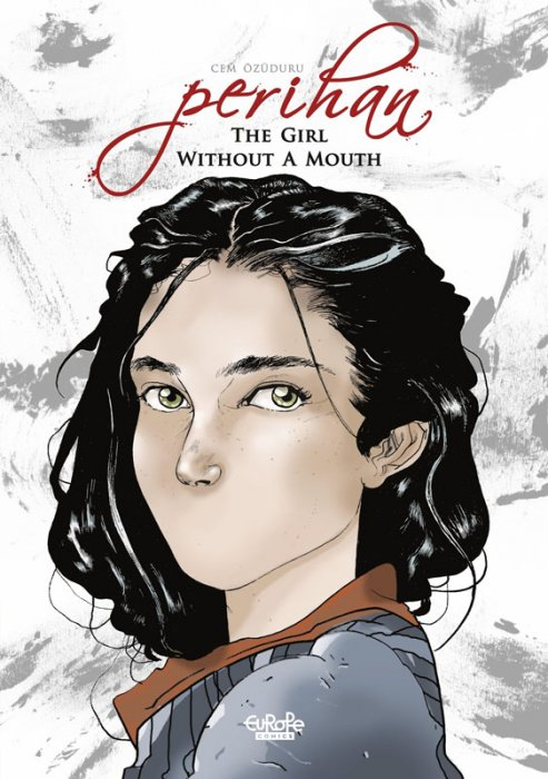 Perihan the Girl without a Mouth #1