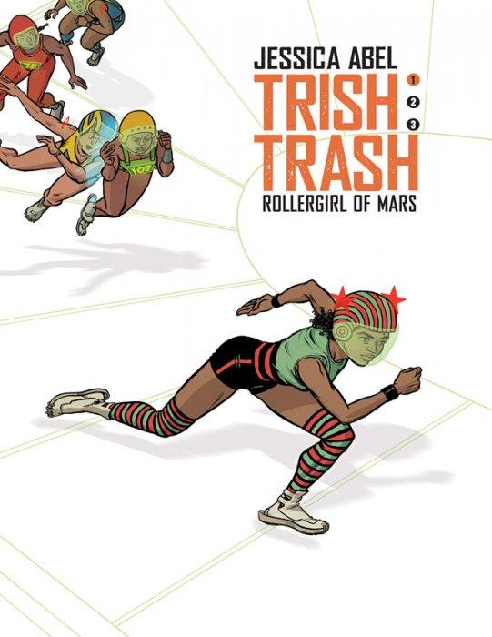 Trish Trash - Rollergirl of Mars #1