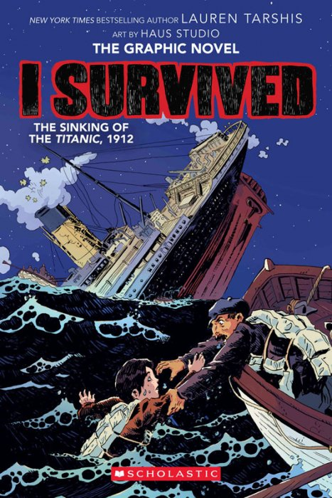 I Survived #1 - The Sinking of the Titanic, 1912