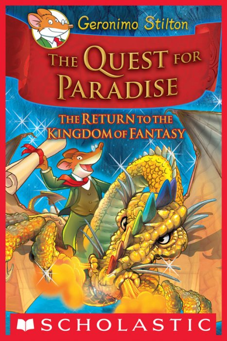 Geronimo Stilton and the Kingdom of Fantasy #2 - The Quest for Paradise