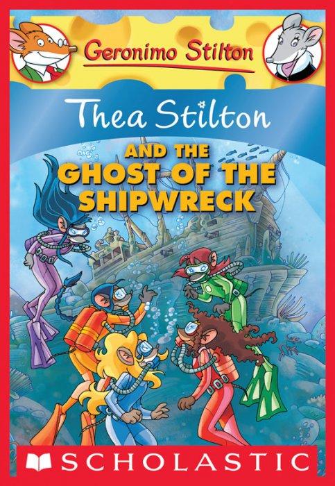Thea Stilton #3 - Thea Stilton and the Ghost of the Shipwreck