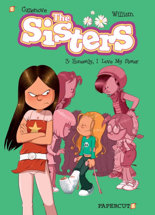 The Sisters #3 - Honestly, I Love My Sister