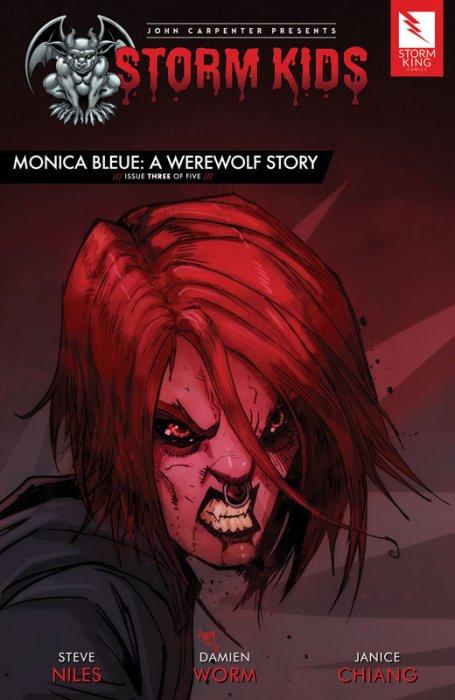 John Carpenter presents Storm Kids - MONICA BLEUE - A WEREWOLF STORY #3