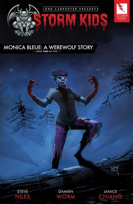 John Carpenter presents Storm Kids - MONICA BLEUE - A WEREWOLF STORY #2