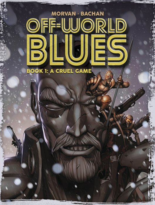 Off-World Blues Book 1-3 Complete
